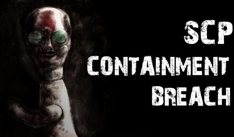 SCP — Containment Breach